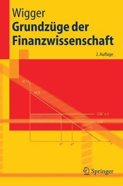 Grundzüge der Finanzwissenschaft von Wigger,  Berthold U.