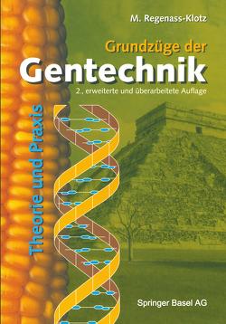 Grundzüge der Gentechnik von Regenass-Klotz,  Mechthild