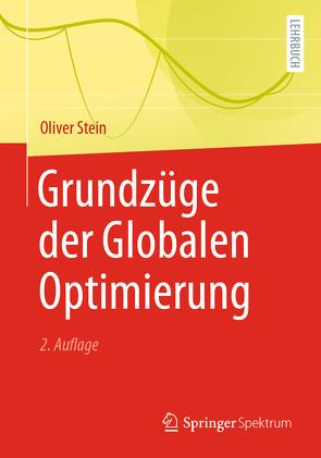 Grundzüge der Globalen Optimierung von Stein,  Oliver