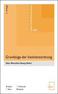 Grundzüge der Insolvenzordnung von Muhri,  Georg, Werschitz,  Otto