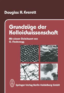 Grundzüge der Kolloidwissenschaft von Everett,  Douglas H., Findenegg,  I.