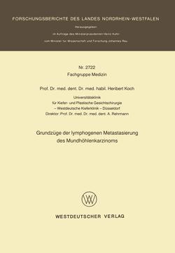 Grundzüge der lymphogenen Metastasierung des Mundhöhlenkarzinoms von Koch,  Heribert