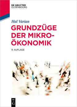 Grundzüge der Mikroökonomik von Varian,  Hal R.