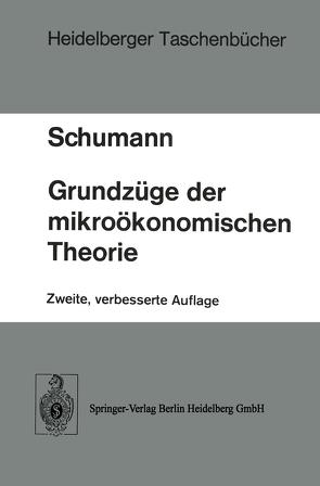 Grundzüge der mikroökonomischen Theorie von Schumann,  J.