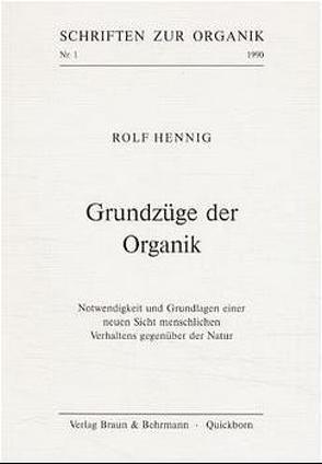 Grundzüge der Organik von Hennig,  Rolf