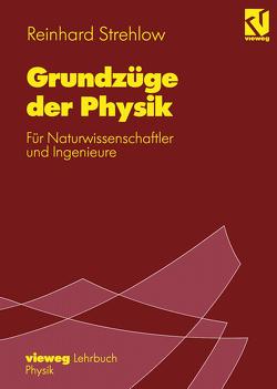 Grundzüge der Physik von Strehlow,  Reinhard