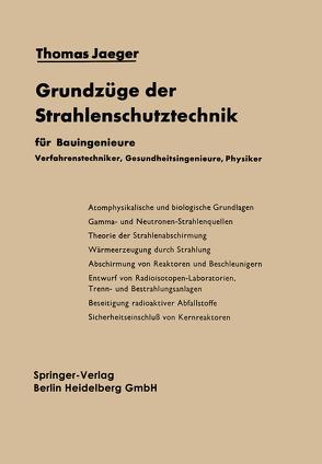 Grundzüge der Strahlenschutztechnik von Blizard,  Everitt P., Jaeger,  Thomas