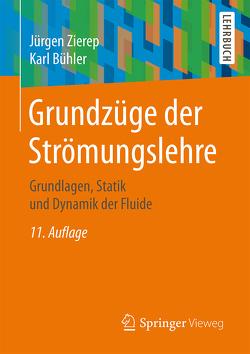 Grundzüge der Strömungslehre von Bühler,  Karl, Zierep,  Jürgen