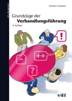 Grundzüge der Verhandlungsführung von Erbacher,  Christian E.
