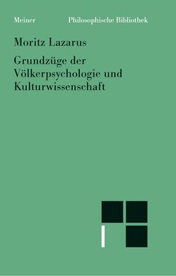 Grundzüge der Völkerpsychologie und Kulturwissenschaft von Köhnke,  Klaus C, Lazarus,  Moritz