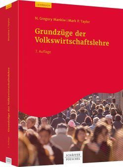 Grundzüge der Volkswirtschaftslehre von Herrmann,  Marco, Mankiw,  N. Gregory, Taylor,  Mark P., Wagner,  Adolf