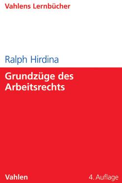 Grundzüge des Arbeitsrechts von Hirdina,  Ralph