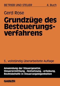 Grundzüge des Besteuerungsverfahrens von Rose,  Gerd