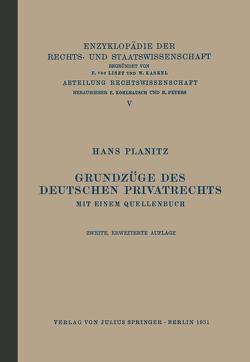 Grundzüge des Deutschen Privatrechts von Kaskel,  Walter, Kohlrausch,  Eduard, Planitz,  Hans, Spiethoff,  A.
