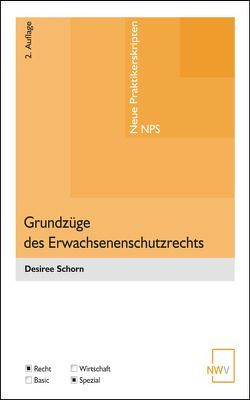Grundzüge des Erwachsenenschutzrechts von Schorn,  Desiree