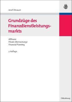 Grundzüge des Finanzdienstleistungsmarkts von Dinauer,  Josef