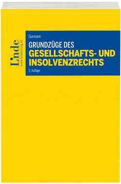 Grundzüge des Gesellschafts- und Insolvenzrechts von Gurmann,  Stefan