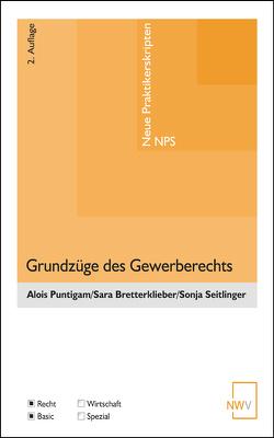 Grundzüge des Gewerberechts von Bretterklieber,  Sara, Puntigam,  Alois, Seitlinger,  Sonja