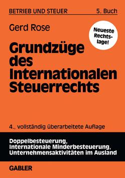 Grundzüge des Internationalen Steuerrechts von Rose,  Gerd