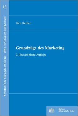 Grundzüge des Marketings von Redler,  Jörn