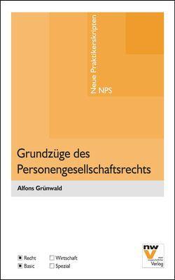 Grundzüge des Personengesellschaftsrechts von Grünwald,  Alfons
