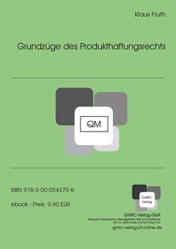 Grundzüge des Produkthaftungsrechts von Fruth,  Klaus