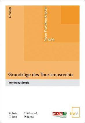 Grundzüge des Tourismusrechts von Stock,  Wolfgang