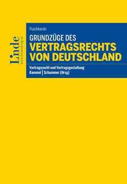 Grundzüge des Vertragsrechts von Deutschland von Kammel,  Armin, Puschkarski,  Franziska, Schummer,  Gerhard