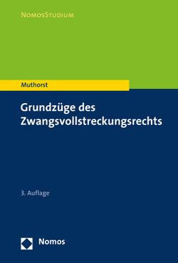 Grundzüge des Zwangsvollstreckungsrechts von Muthorst,  Olaf