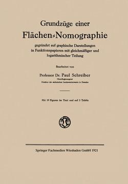 Grundzüge einer Flächen-Nomographie von Schreiber,  Paul