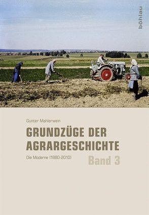 Grundzüge der Agrargeschichte (Band 1-3) / Grundzüge der Agrargeschichte von Mahlerwein,  Gunter, Zimmermann,  Clemens
