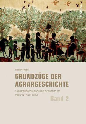 Grundzüge der Agrargeschichte (Band 1-3) / Grundzüge der Agrargeschichte von Brakensiek,  Stefan, Prass,  Reiner, Schlumbohm,  Jürgen