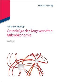 Grundzüge der Angewandten Mikroökonomie von Natrop,  Johannes