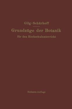 Grundzüge der Botanik von Gilg,  Ernst, Schürhoff,  P. N.