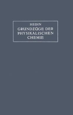 Grundzüge der Physikalischen Chemie in ihrer Beziehung zur Biologie von Hedin,  S.G.