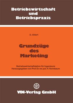 Grundzüge des Marketing von Ahlert,  Dieter, Vormbaum,  Herbert