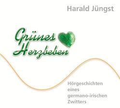 Grünes Herzbeben von Jüngst,  Harald