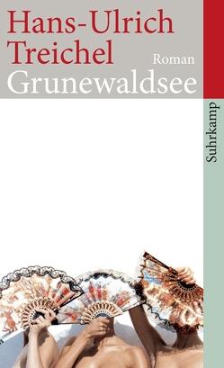Grunewaldsee von Treichel,  Hans-Ulrich