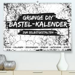 Grunge DIY Bastel-Kalender – Zum Selbstgestalten (Premium, hochwertiger DIN A2 Wandkalender 2020, Kunstdruck in Hochglanz) von Speer,  Michael