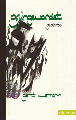 grüngewandet von Damizadeh,  Shahin, Wustmann,  Gerrit, Zad,  Mahmoud Hosseini