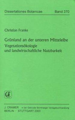Grünland an der untereren Mittelelbe von Franke,  Christian
