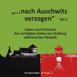 Gruppe Z – nach Auschwitz verzogen Teil 2 von Gruppe Z - Stolberg, Lange-Rehberg,  Karen