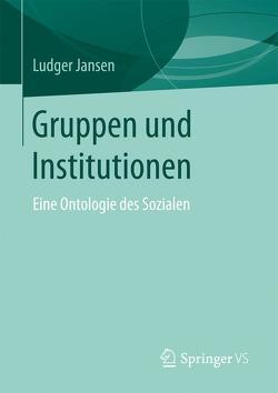 Gruppen und Institutionen von Jansen,  Ludger
