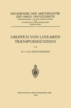 Gruppen von Linearen Transformationen von Waerden,  Bartel Leendert