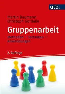 Gruppenarbeit von Baumann,  Martin, Gordalla,  Christoph