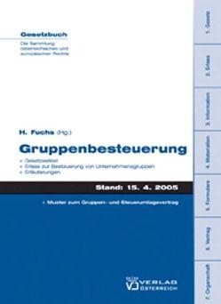 Gruppenbesteuerung von Fuchs,  Hubert W.
