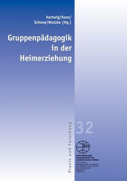 Gruppenpädagogik in der Heimerziehung von Hartwig,  Luise, Kugler,  Christine, Schone,  Reinhold, Wutzke,  Stefan