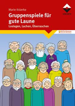 Gruppenspiele für gute Laune von Krüerke,  Marie