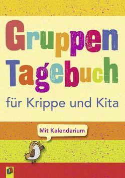 Gruppentagebuch für Krippe und Kita von Redaktionsteam Verlag an der Ruhr