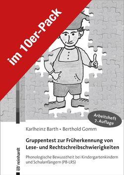 Gruppentest zur Früherkennung von Lese- und Rechtschreibschwierigkeiten von Barth,  Karlheinz, Gomm,  Berthold